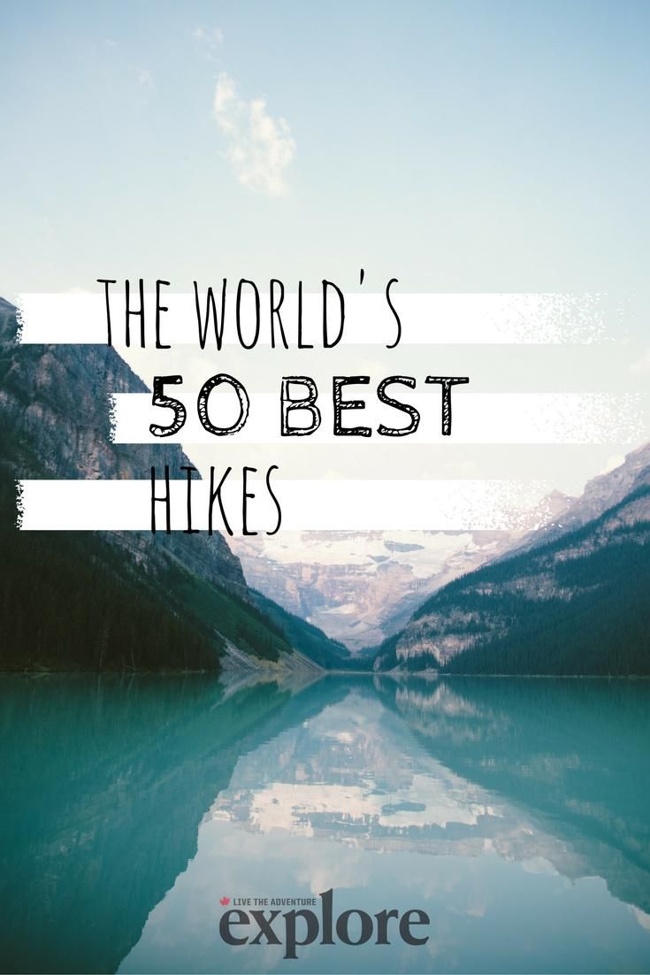 50 best hikes in the world