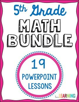 5th Grade Math PowerPoint Lessons for the YEAR  This is a HUGE resource that covers all of the 5th grade Common Core Math Standards. Over 1000 slides!