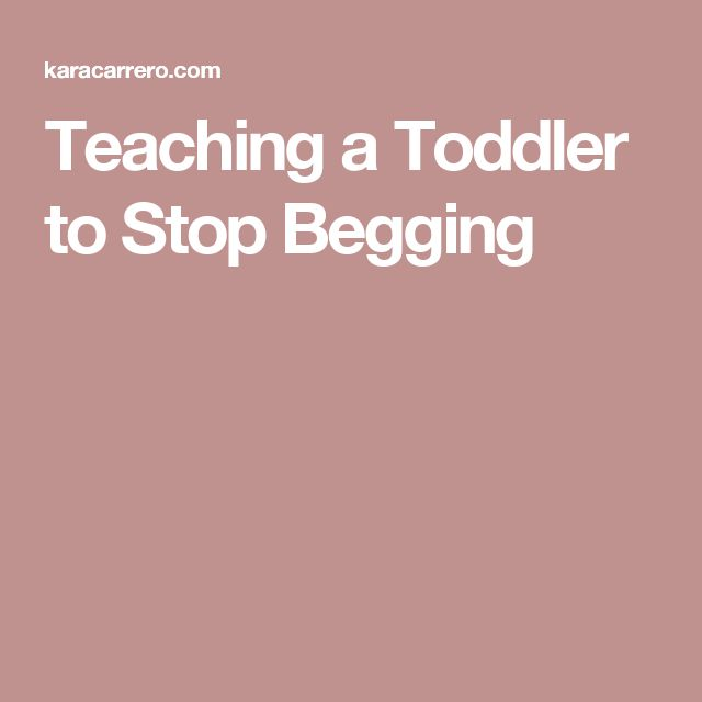 Teaching a Toddler to Stop Begging
