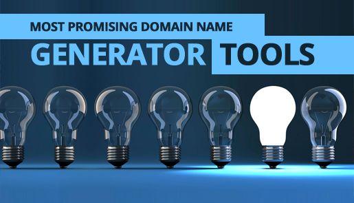 Top 10 Most Promising Domain Name Generator Tools