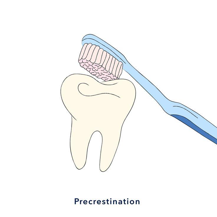 Precrestination — очень старательно чистить зубы перед походом к дантисту для снятие зубного налета.  Why do you always precrestination? My dentist looks like Eva Lovia 😈