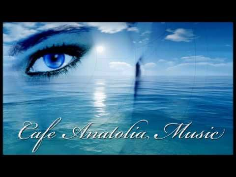 Cafe Anatolia - Most Beautiful songs 5 mix by Billy Esteban - YouTube