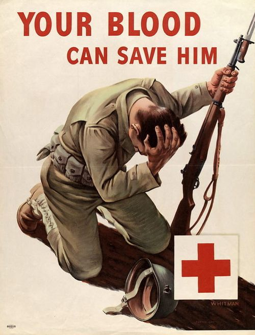 """American WWII propaganda/public service poster for the Red Cross """"Your blood can save him""""."""
