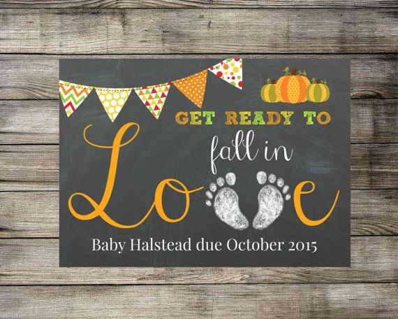 Printable Pregnancy Announcement - Get Ready To Fall In Love - Fall / Autumn Photo Prop - Chalkboard Card / Photo Prop / Sign