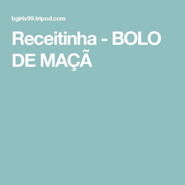 Receitinha - BOLO DE MAÇÃ