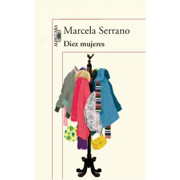 Libro: Diez Mujeres - Marcela Serrano - Alfaguara