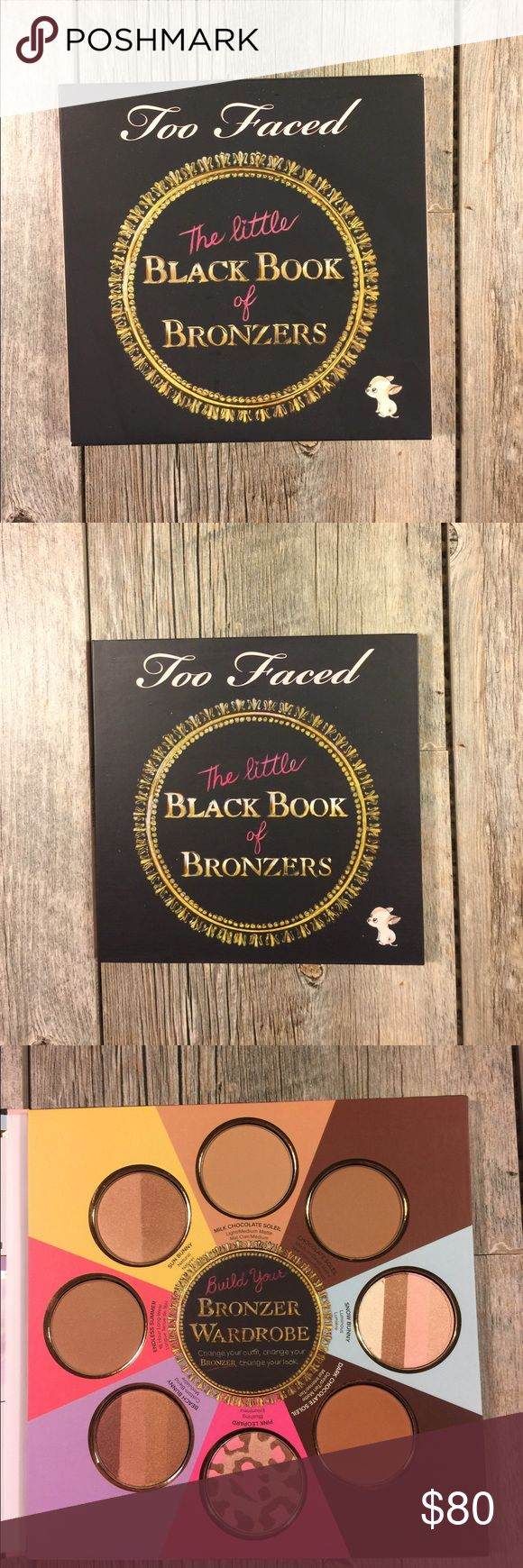 NWT TooFaced Little Black Book of Bronzer NWT TooFaced Little Black Book of Bronzer. 8 2.5g of too faced most popular bronzers. Never used, it is new. Only opened to take this pic and to verify it is in perfect condition. Too Faced Makeup