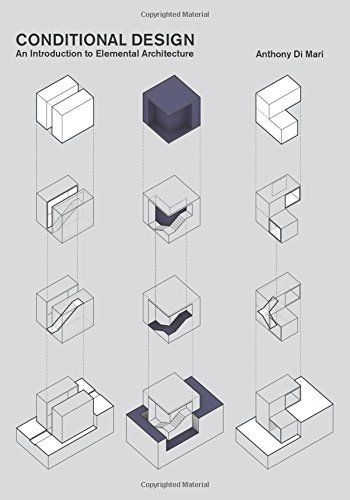 Conditional Design: An Introduction to Elemental Architecture: Anthony Di Mari: Amazon.com.mx: Libros