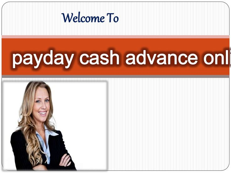 Payday Cash Advance Online - Faster Cash Help To Solve Emergencies by Mark Austian via slideshare