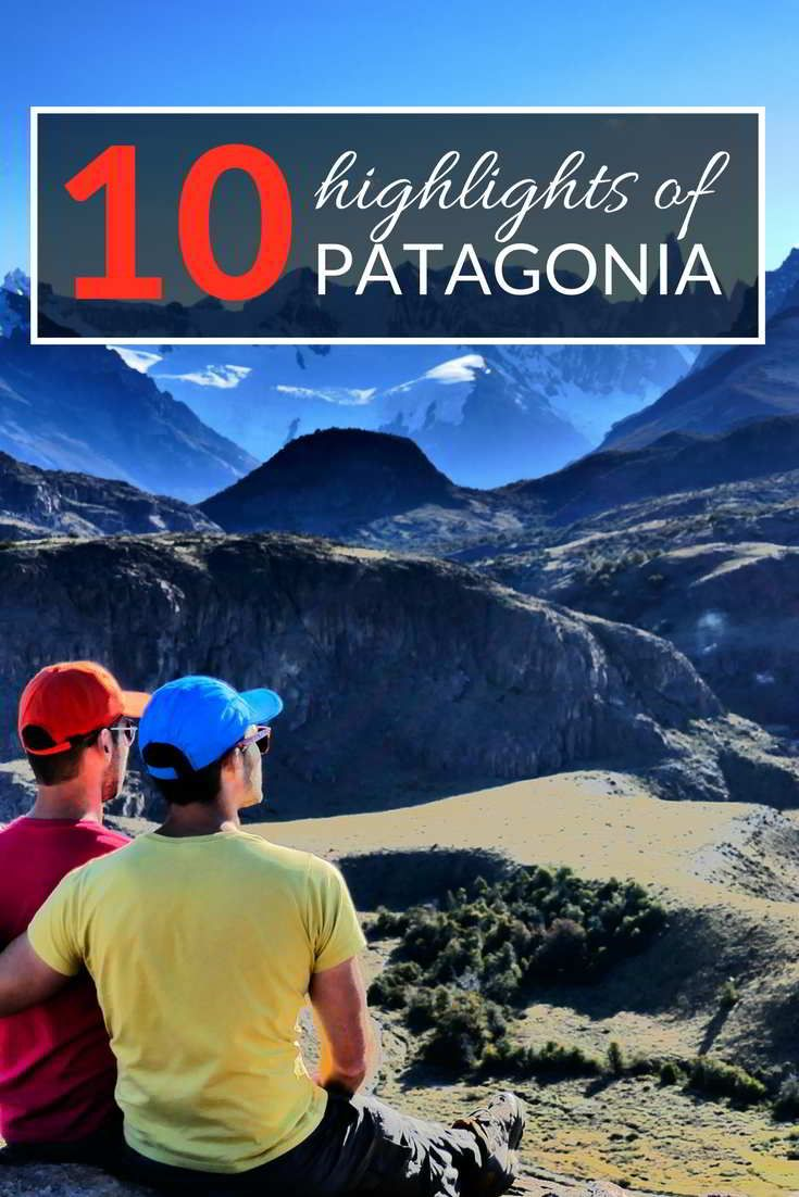 Our 10 favourite highlights of Patagonia
