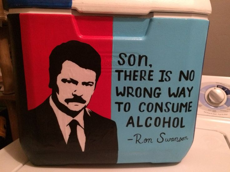 Parks and recreation alcohol Ron Swanson quote cooler