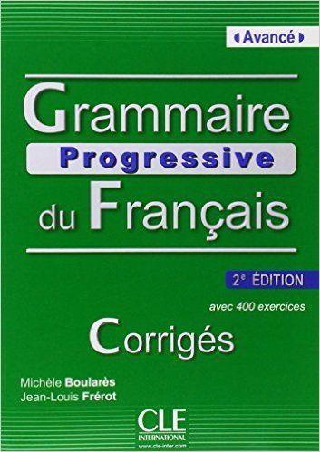 Amazon.fr - Grammaire progressive du français - 2ème édition - Jean-Louis Frerot, Michèle Boulares - Livres