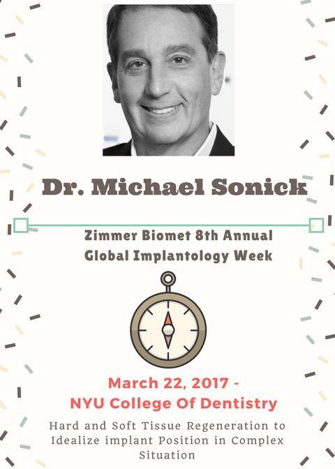 Zimmer Biomet 8th Annaul Global Implantology Week   March 22, 2017 - NYU College Of Dentistry
