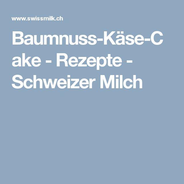 Baumnuss-Käse-Cake - Rezepte - Schweizer Milch