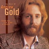 Thank You for Being a Friend: The Best of Andrew Gold [CD]