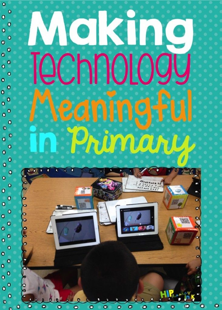 Making Technology Meaningful in Primary:  Why iPads Matter