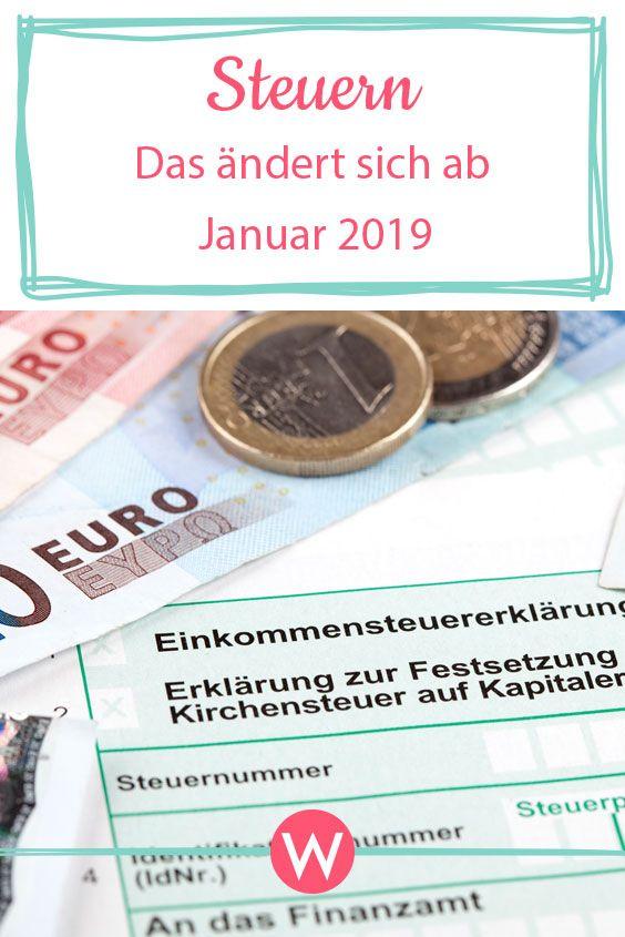 Steuer 2019: Das ändert sich ab Januar in Deutschland
