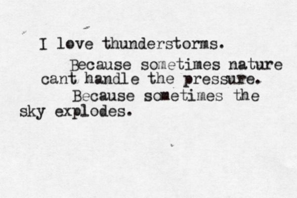 I used to be petrified of lightening and thunder.. but this, this made me realise that even nature isn't perfect and she also needs to vent. It's the universe balancing itself out**