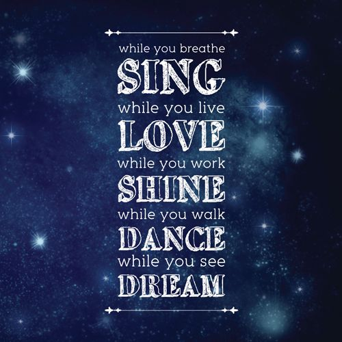 Sing, Love Shine, Dance, and Dream <3: Typography Quotes, Typography Poster, Thoughts Quotes, Dance Quotes, Quotes Posters, Funny Quotes, Love Quotes, Inspiration Quotes, Quotes About Life