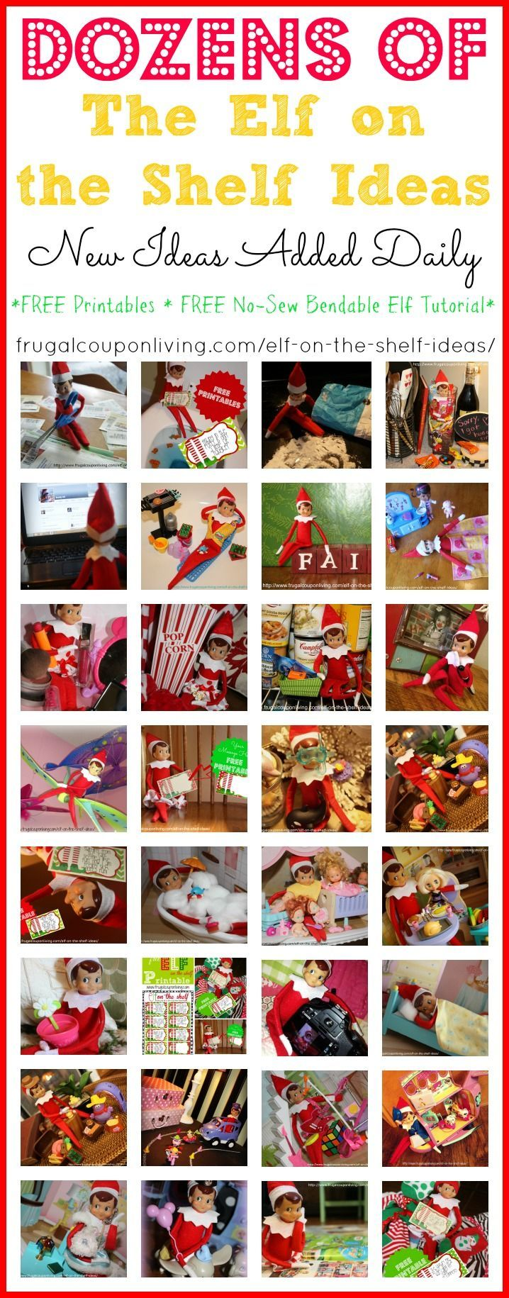 HUGE LIST of Elf on the Shelf Ideas. New Ideas added daily in Season. Free Printables and FREE No-Sew Bendable Elf Tutorial #elfontheshelf #elfontheshelfideas #elfontheshelfprintable