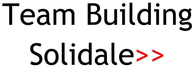 Organizzazione attività di  Team Building Solidale