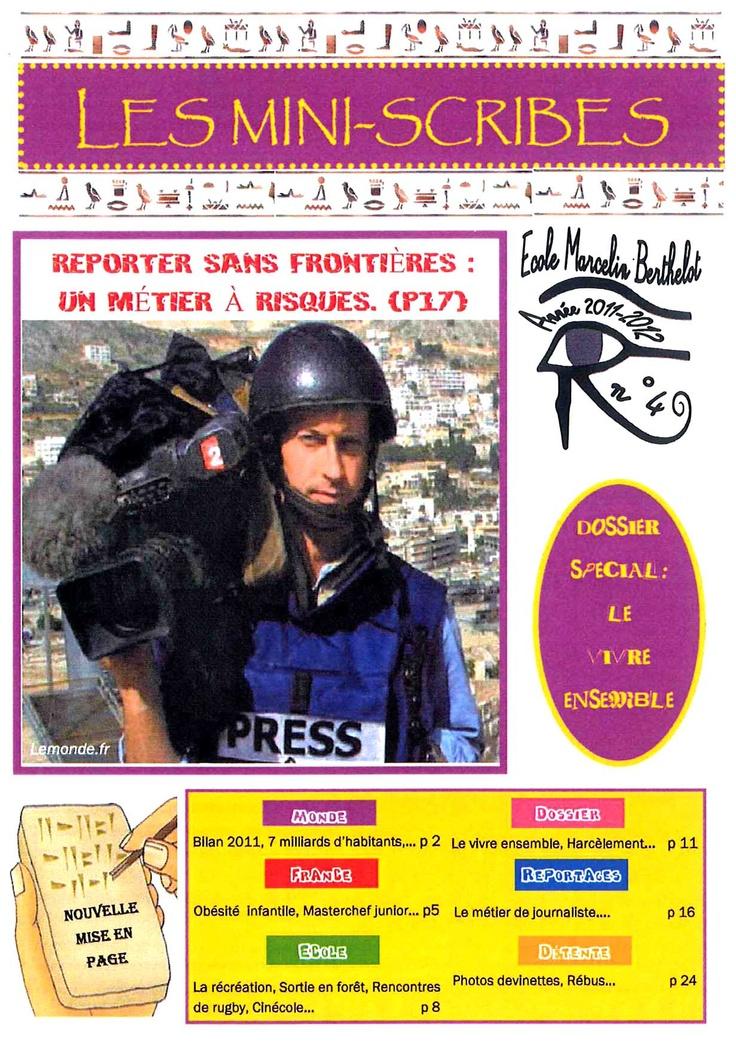 Les Mini-scribes, n° 4, décembre 2011, journal de l'école primaire Marcelin Berthelot, Dreux (28), académie d'Orléans-Tours.