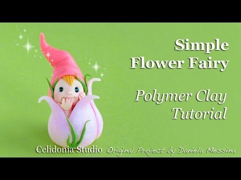 Flower Fairy - Polymer Clay Tutorial - Easy - YouTube