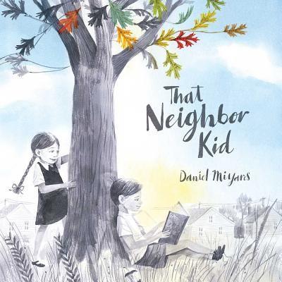 That Neighbor Kid (Hardcover) | Vroman's Bookstore