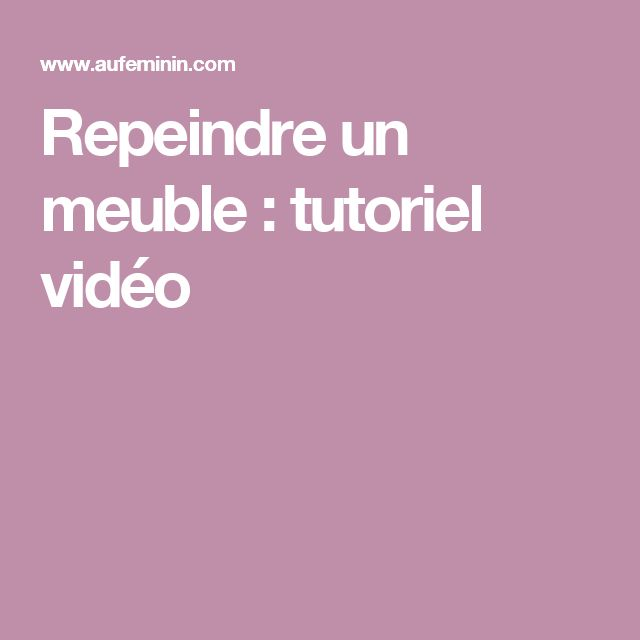 25 best ideas about repeindre un meuble on pinterest for Repeindre un meuble