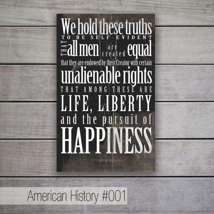 """American History - Stralcio della Dichiarazione di Indipendenza degli Stati Uniti (""""Ricerca della felicità"""")."""