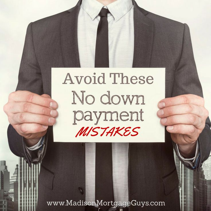 Avoid No Down Payment Mistakes When Buying A House https://www.madisonmortgageguys.com/no-down-payment-mistakes/ #RealEstate via @madisonmortgage