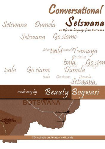 CONVERSATIONAL SETSWANA MADE EASY by Beauty Bogwasi. $5.99