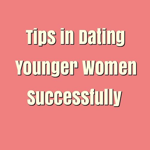 Dating a girl younger than you