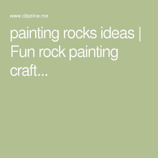 painting rocks ideas | Fun rock painting craft...