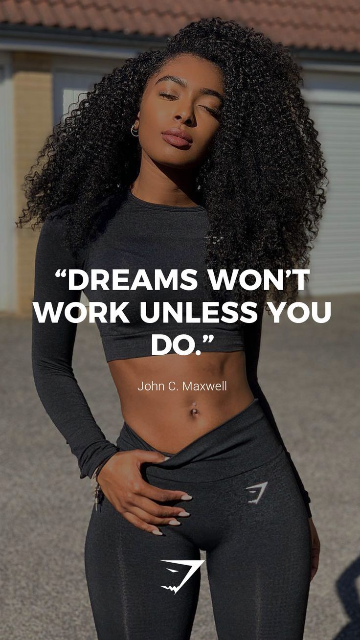 """Dreams won't work unless you do."" – John C. Maxwell. #Gymshark #Quotes #Motiv"