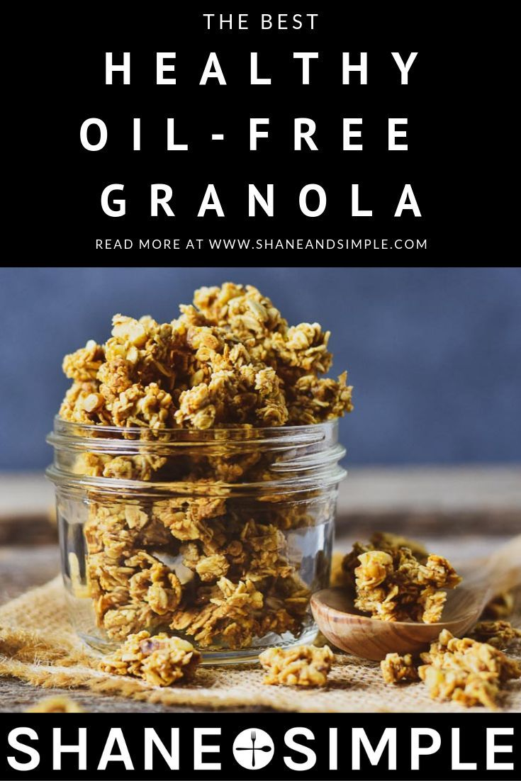 The Best Healthy No Oil Granola Recipe It S Easy To Make Sweetened With Maple Syrup Crunch Plant Based Recipes Breakfast Granola Recipes Easy Granola Recipe