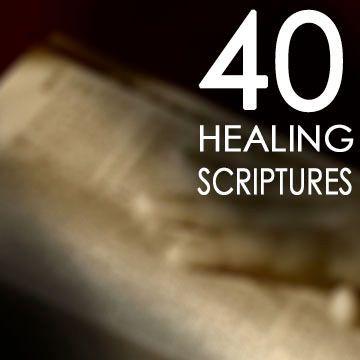 40 Healing Scriptures