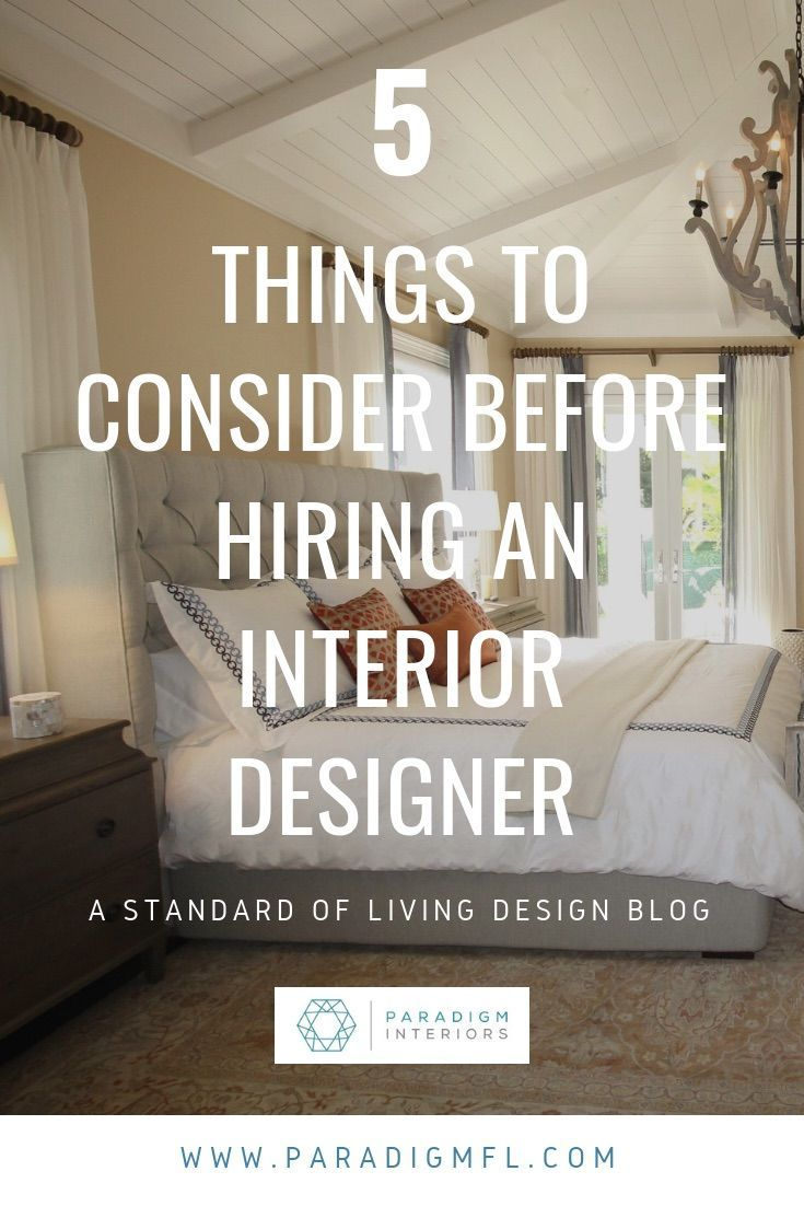 Ever Wanted To Hire An Interior Designer Aside From Cost There