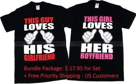 This Guy Loves His Girlfriend & This Guy Loves Her by MvpTshirt $17