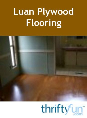 This is a guide about luan plywood flooring. This tropical wood flooring is less expensive than laminates. As an underlayment it is smooth level and firm.