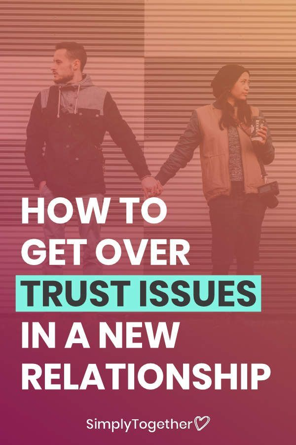 How To Overcome Trust Issues In A New Relationship Bucher