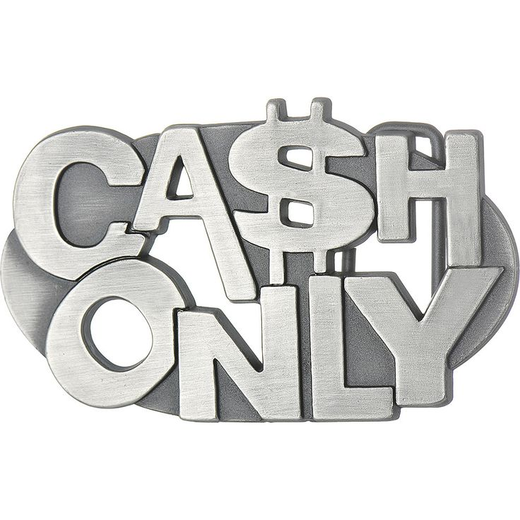 CA$H ONLY Belt Buckle