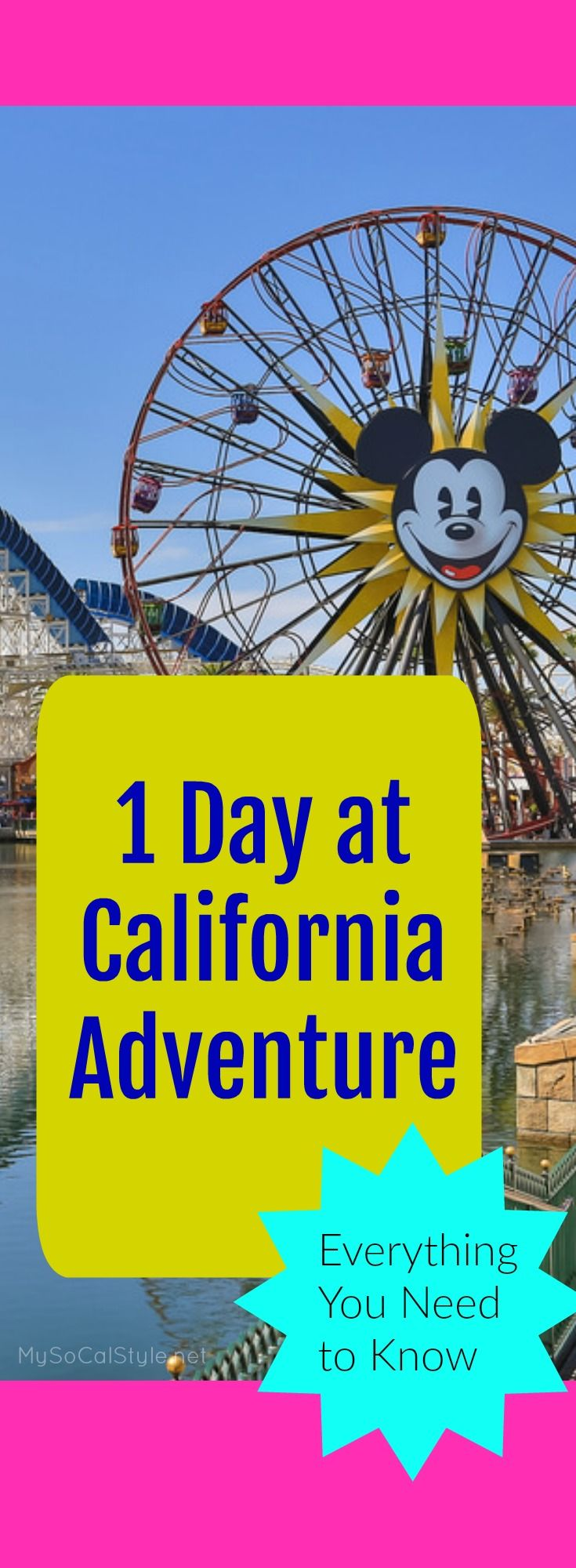 The best strategies for Disneyland's California Adventure Park! | #Disneyland | #CaliforniaAdventure | #DCA | #Disney |