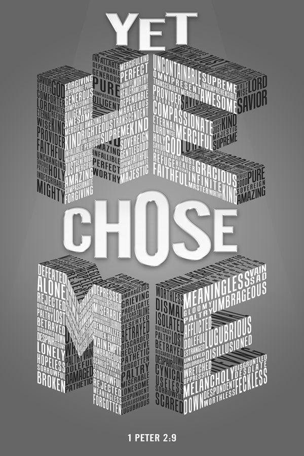 YET HE CHOSE ME | Christian Poster/T-Shirt Design by CSTUDIO , via Behance