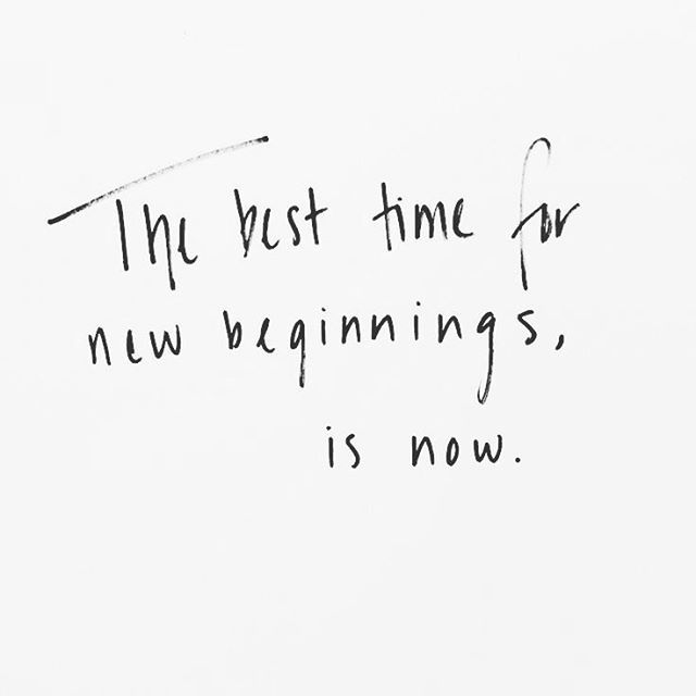 The best time for new beginnings.
