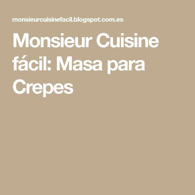 Monsieur Cuisine fácil: Masa para Crepes