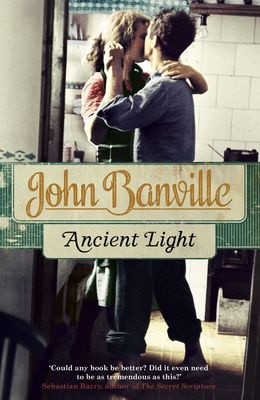 Ancient Light by John Banville on Anobii, eBook £9.99. Featured on Radio 4's Book at Bedtime.