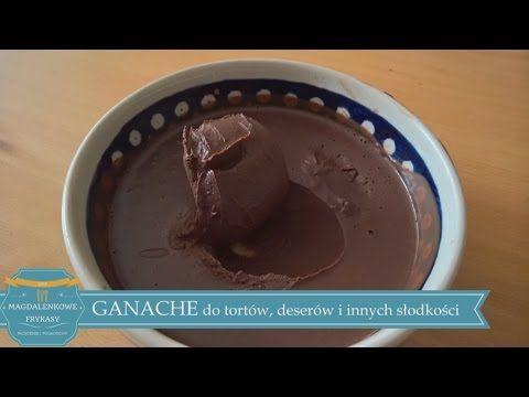 (8) GANACHE do tortów, deserów i innych słodkości - YouTube