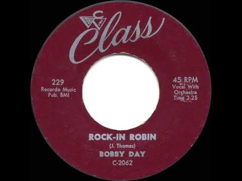 If you were a kid of 4 or older in 1958, you knew this song that hit huge in 1958 - Rockin' Robin by Bobby Day