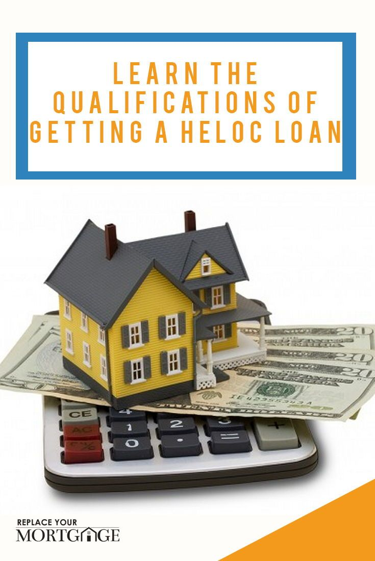 Discover learn the qualifications of getting a heloc